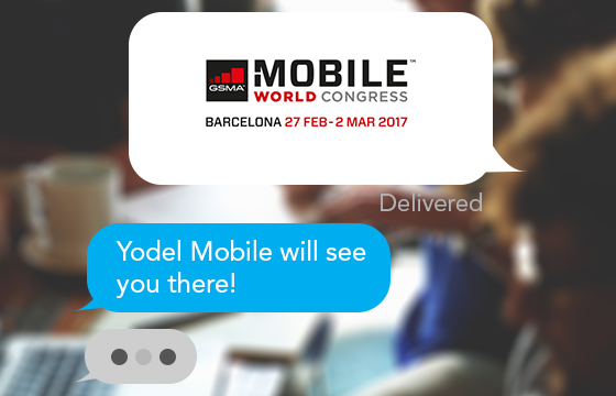 mobile world congress imessage chat yodel mobile will be there!