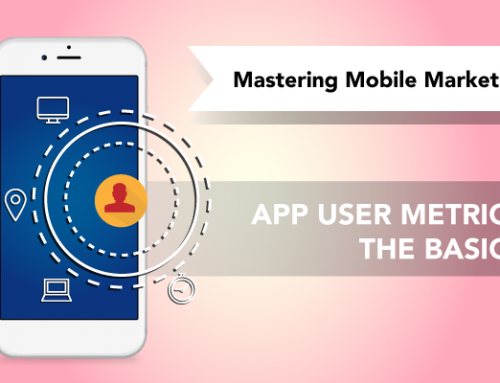 App User Metrics You Should Be Tracking | Mastering Mobile Marketing – Yodel Mobile Video Series