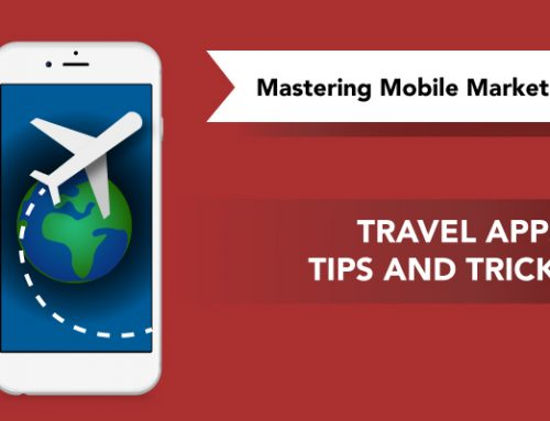Travel apps: tips and tricks – Mastering Mobile Marketing