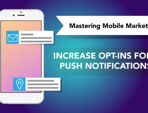 Increase opt-ins for push notifications | Mastering Mobile Marketing – Yodel Mobile Video Series
