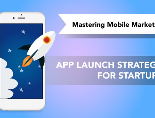 7 elements of a successful app launch strategy for startups – Mastering mobile marketing video series