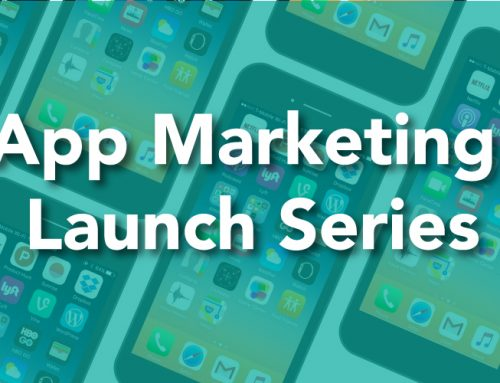 App Launch Marketing Series: Kick Off